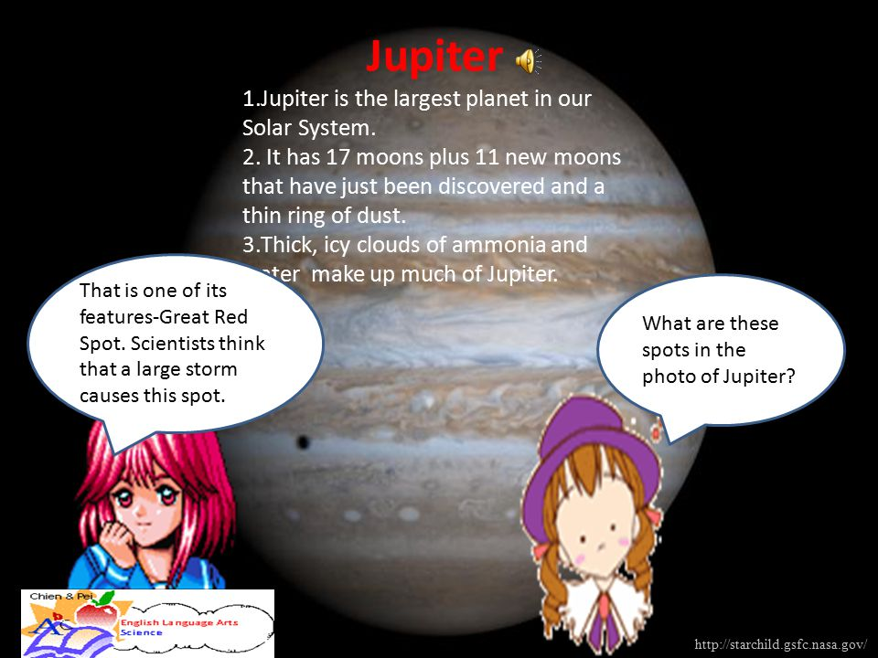 Jupiter 1.Jupiter is the largest planet in our Solar System. 2. It has 17 moons plus 11 new moons that have just been discovered and a thin ring of du