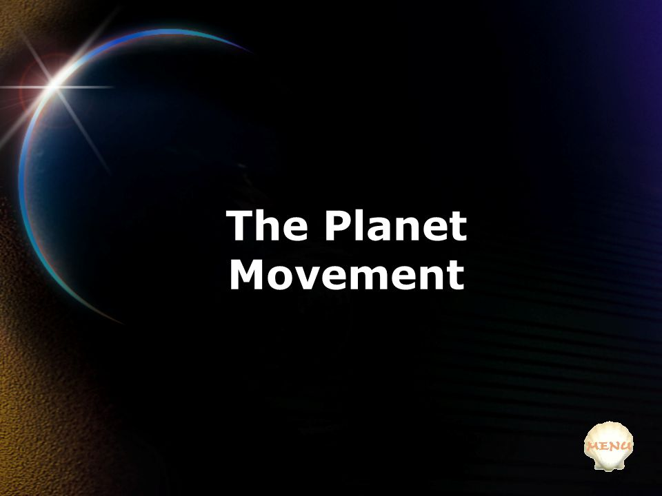 The Planet Movement
