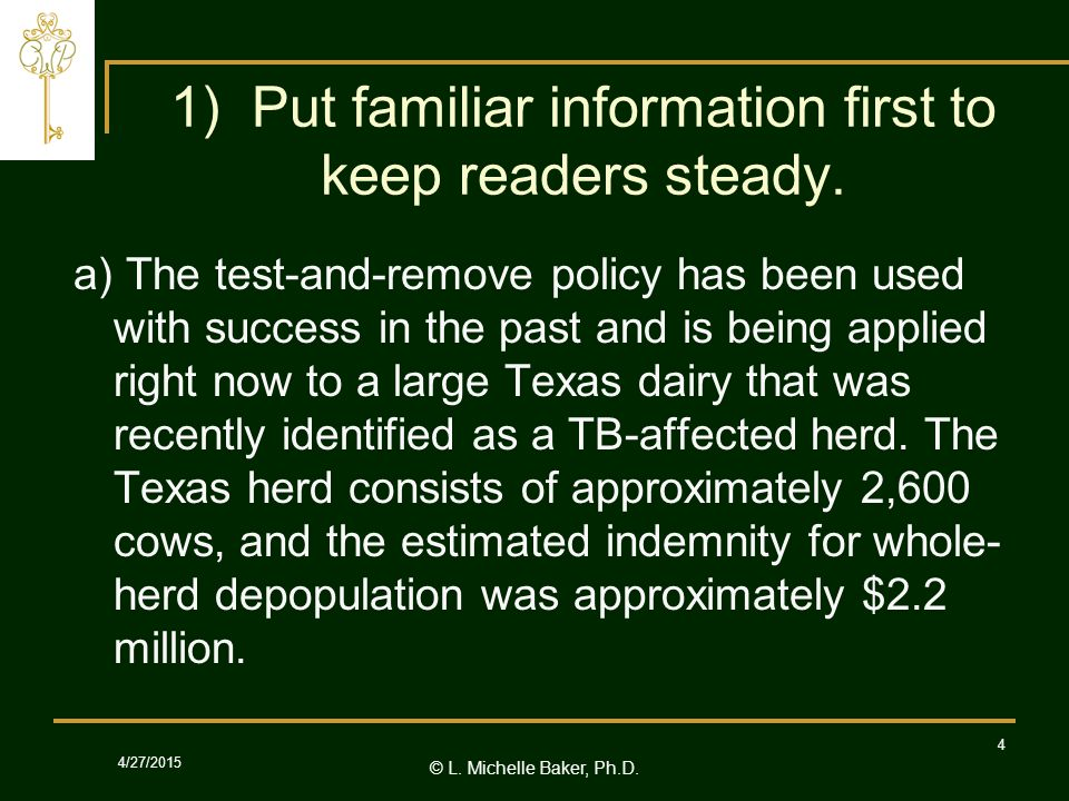 © L.Michelle Baker, Ph.D. 4/27/2015 4 1) Put familiar information first to keep readers steady.
