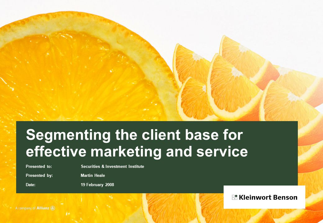 © Kleinwort Benson, 0208 0924, page 12 The difference  Language  Product design  Events planning  People like people like them  Matching bankers and clients  Gap analysis  Segmenting the segmentation