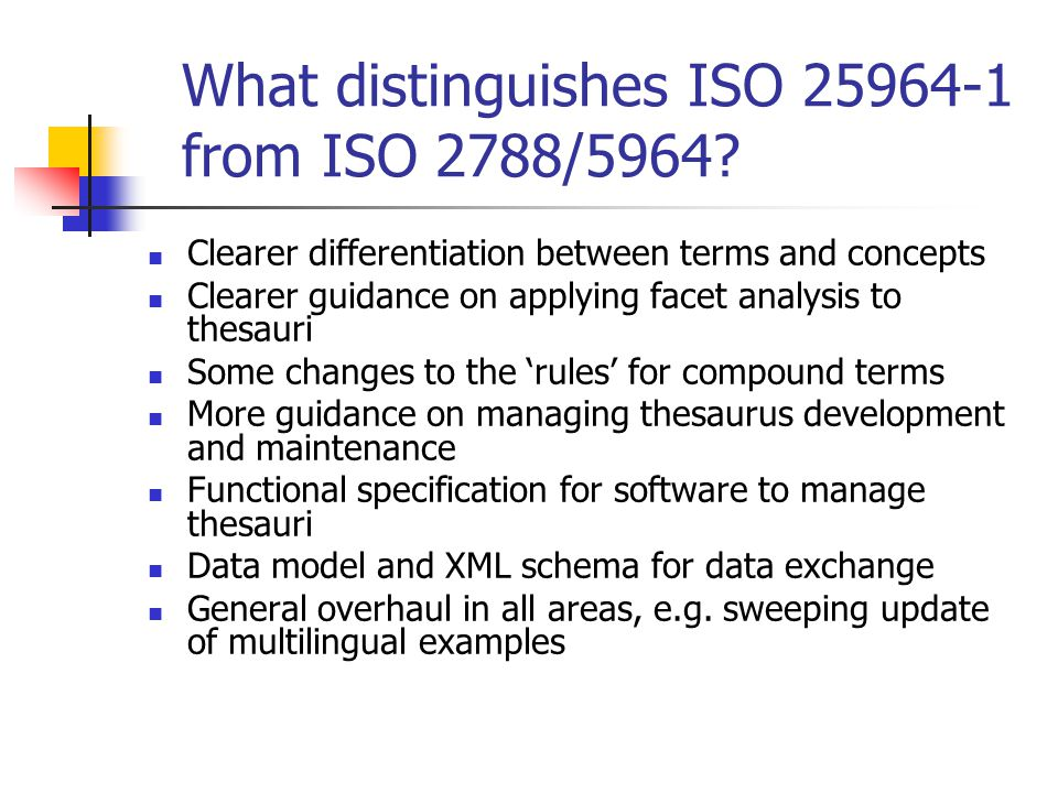 What distinguishes ISO 25964-1 from ISO 2788/5964.