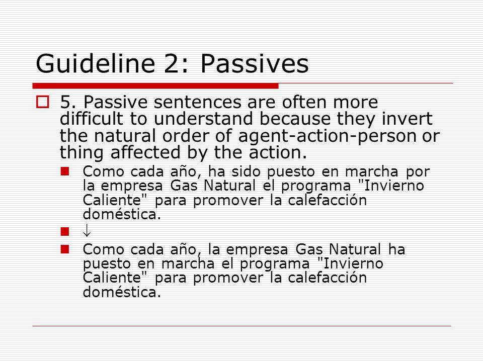 Guideline 2: Passives  5.