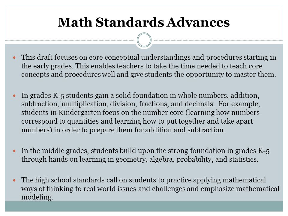 Math Standards Advances This draft focuses on core conceptual understandings and procedures starting in the early grades.
