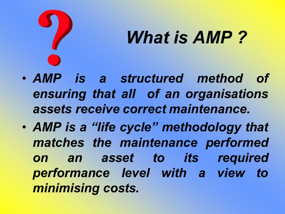 What is AMP .AMP is the stitch in time that saves nine .