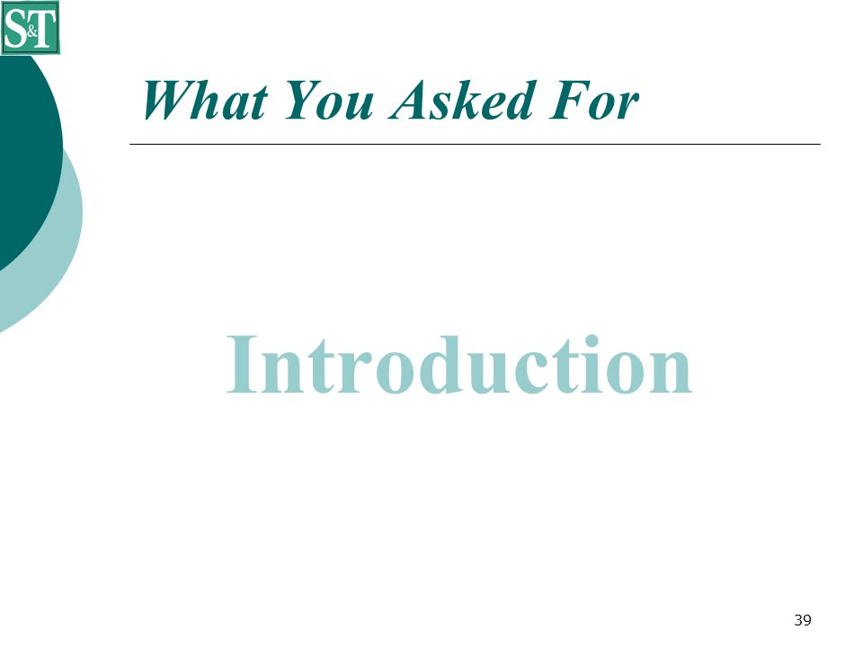 39 What You Asked For Introduction
