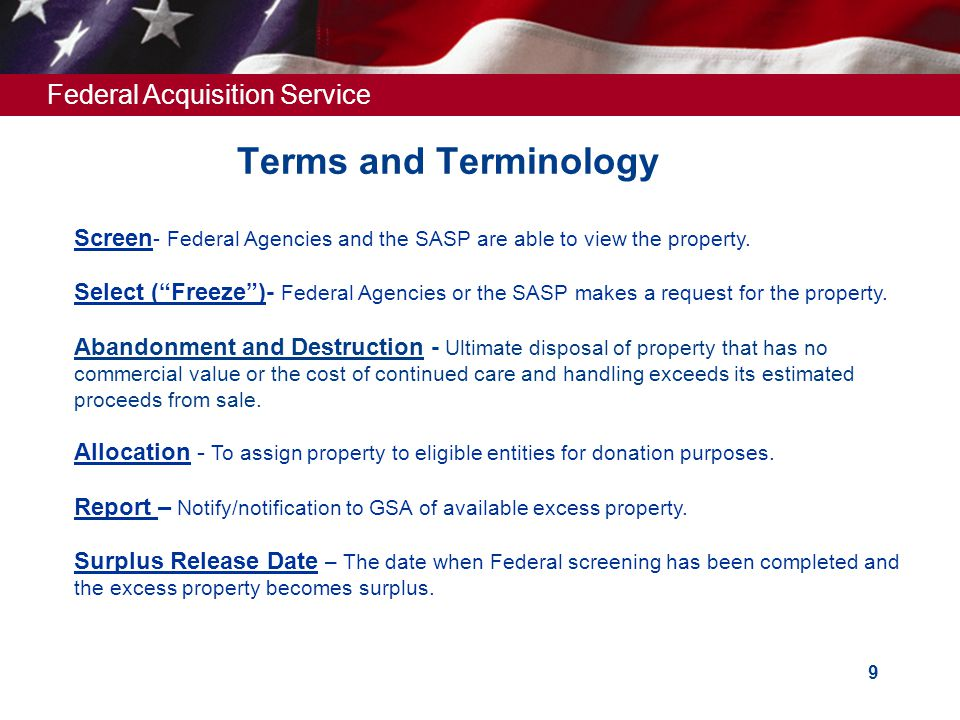 Federal Acquisition Service 9 Terms and Terminology Screen - Federal Agencies and the SASP are able to view the property.