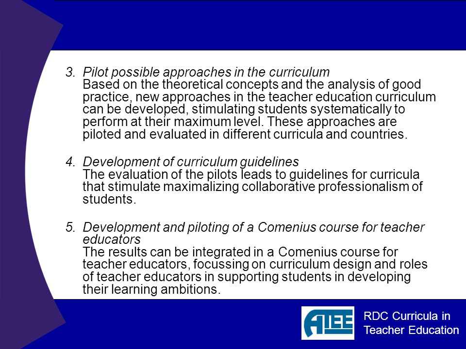 RDC Curricula in Teacher Education To answer this question.