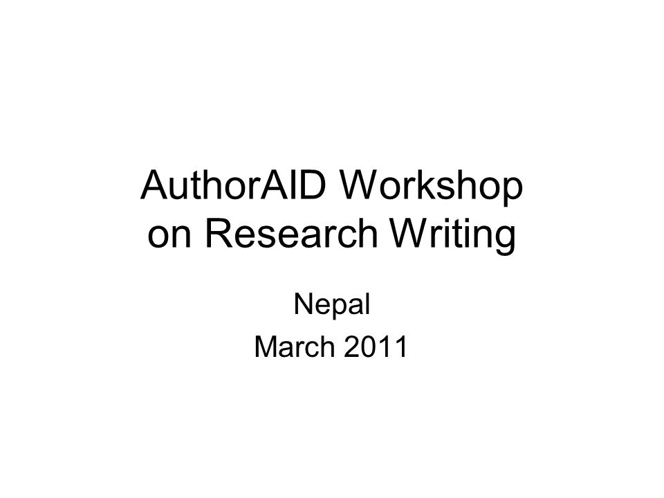 AuthorAID Workshop on Research Writing Nepal March 2011