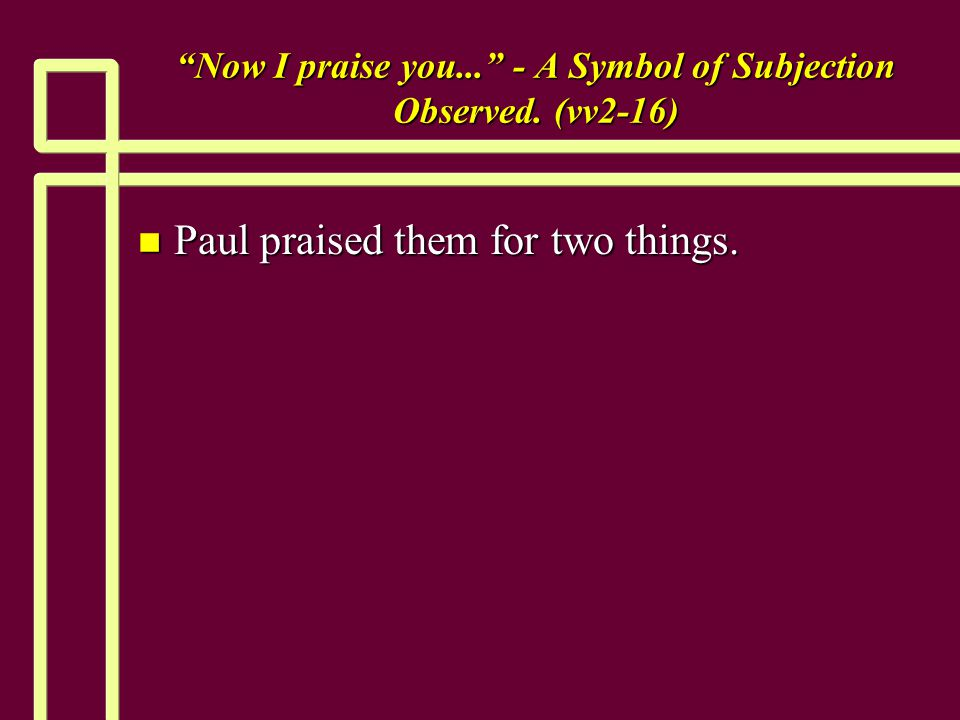 Now I praise you... - A Symbol of Subjection Observed.