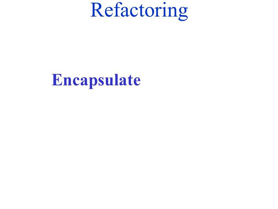 Refactoring Encapsulate