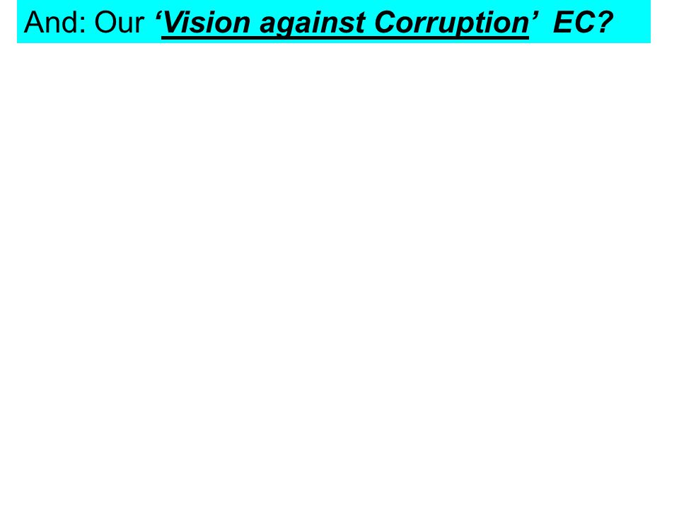 And: Our 'Vision against Corruption' EC