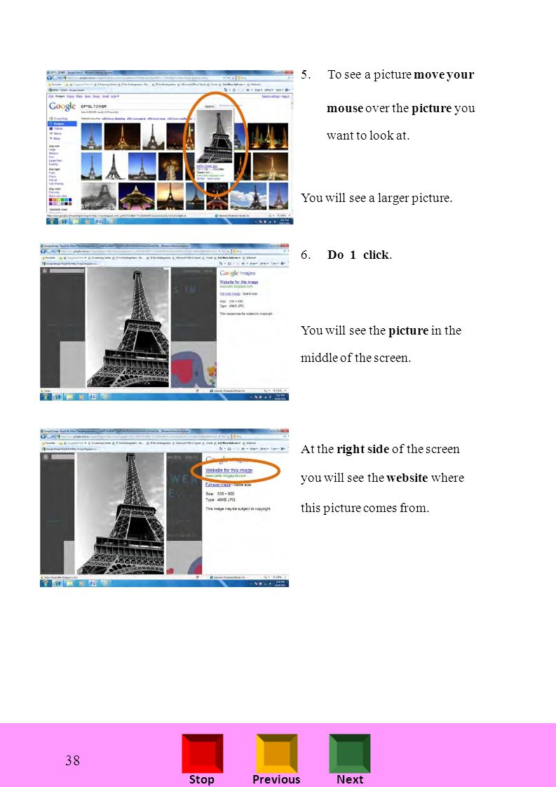 StopPreviousNext 5.To see a picture move your mouse over the picture you want to look at.