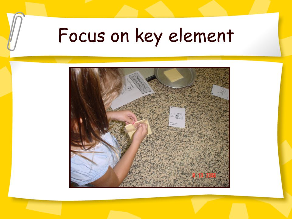 Focus on key element