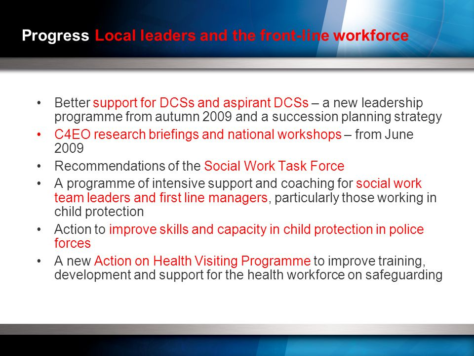 Progress by LSCBs 'Relatively new BUT already having a positive impact on services for protection children.