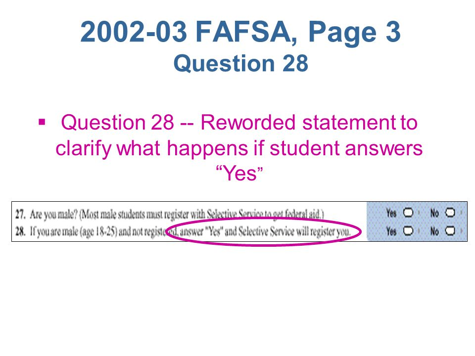 2002-03 FAFSA, Page 2 Notes for questions 47-48, 81-82  Applicants instructed to include college savings plans as an investment