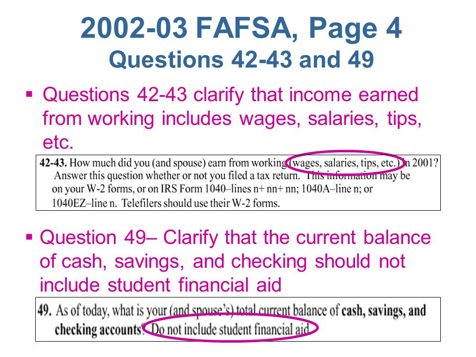 2002-03 FAFSA, Page 3 The Drug Question  No change to the Drug Question (Question 35)  Will continue to set SAR 'C' Code when answer to Question 35