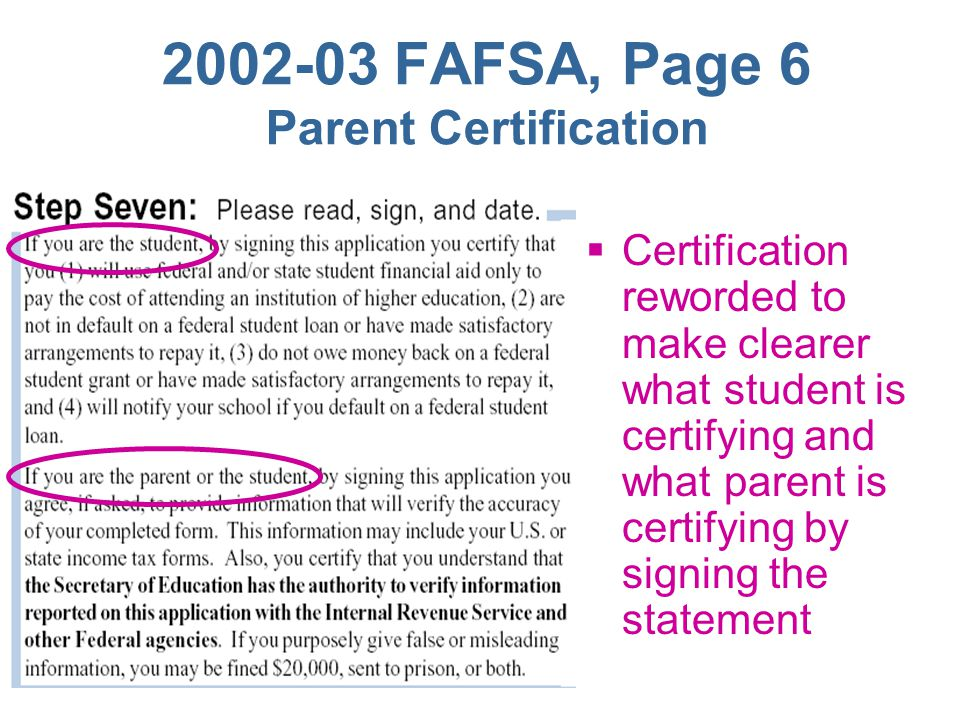 2002-03 FAFSA, Page 5 Questions 60-63  Questions 60-63: Reworded to make clearer that SSN and last name should be those of parent(s) reporting inform