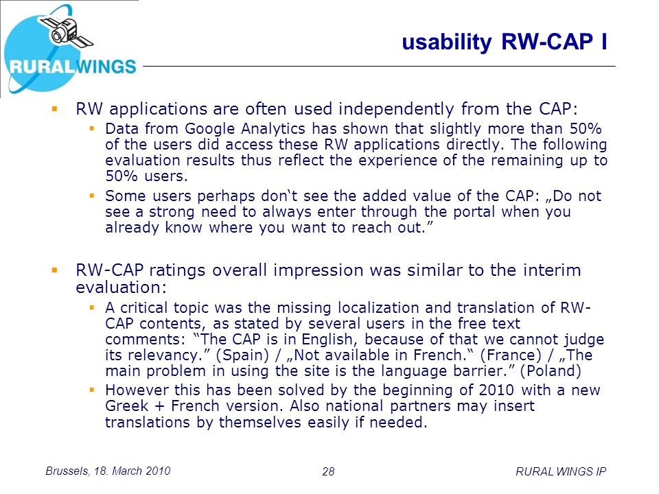 Brussels, 18. March 2010 28RURAL WINGS IP usability RW-CAP I  RW applications are often used independently from the CAP:  Data from Google Analytics