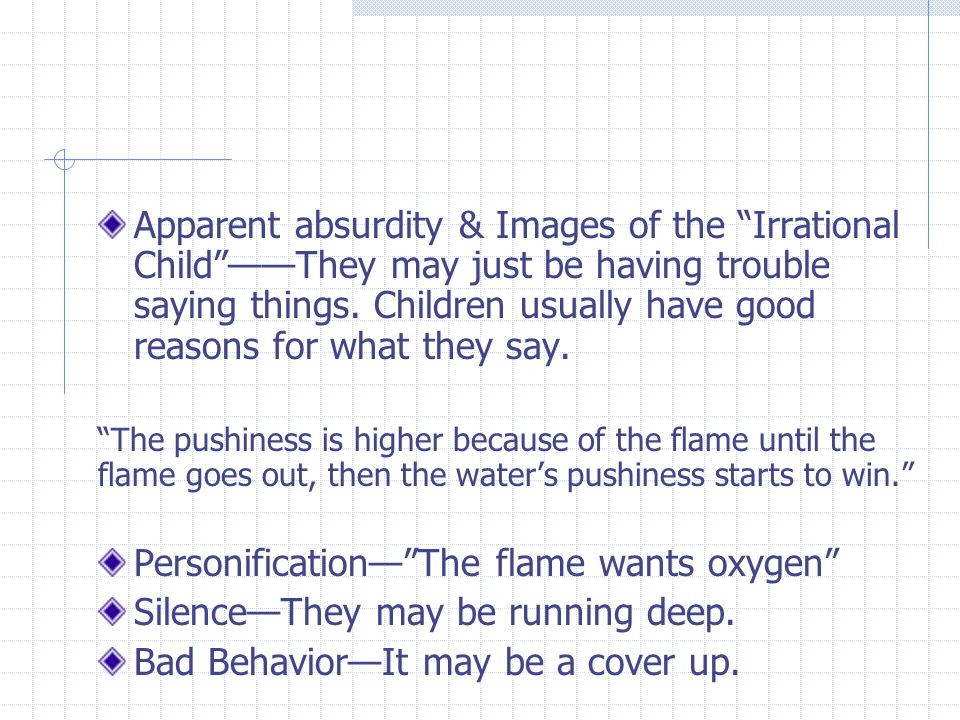 Apparent absurdity & Images of the Irrational Child ——They may just be having trouble saying things.