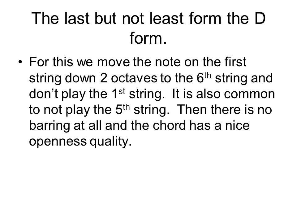 The last but not least form the D form.