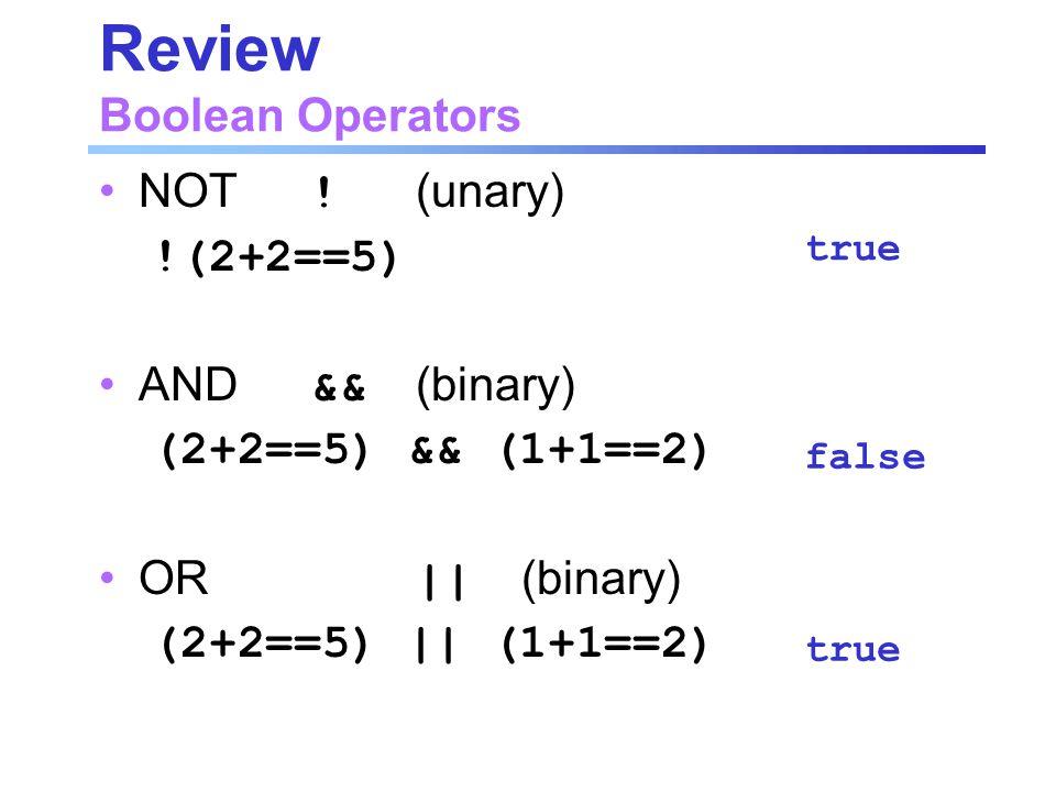 Review Boolean Operators NOT .
