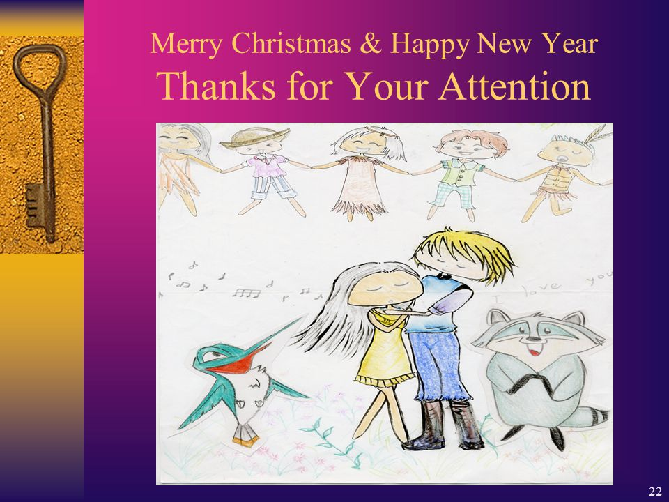 22 Merry Christmas & Happy New Year Thanks for Your Attention