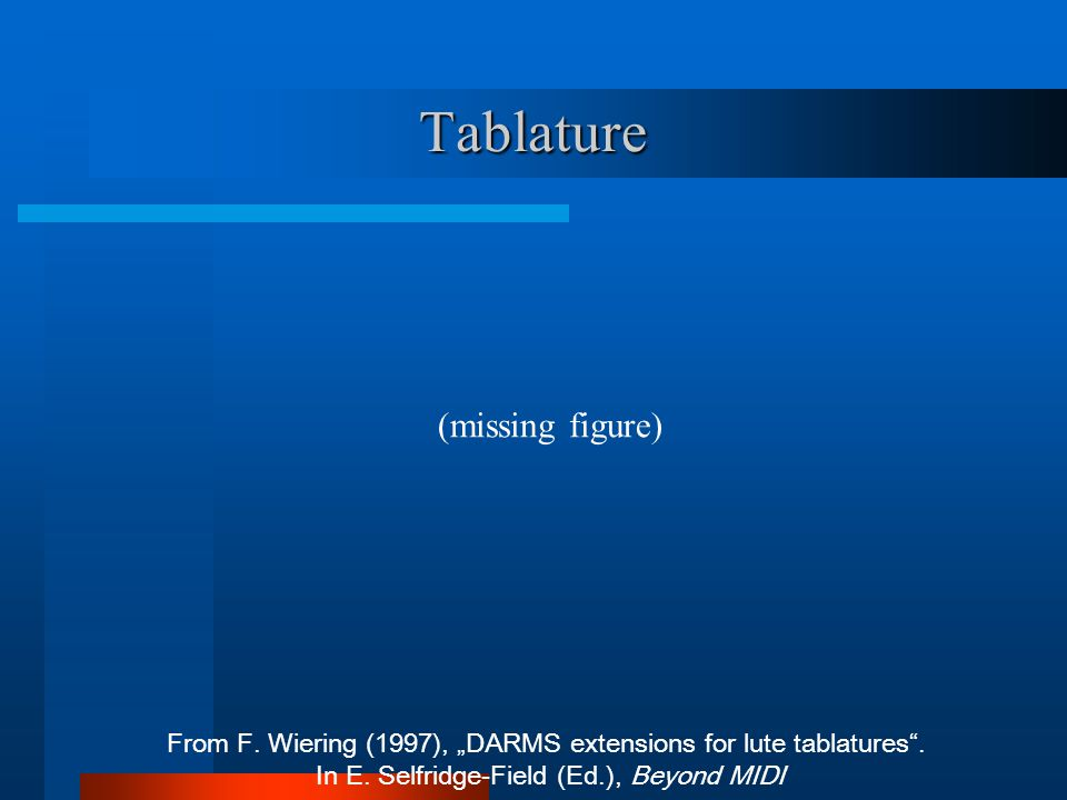 "Tablature From F. Wiering (1997), ""DARMS extensions for lute tablatures ."