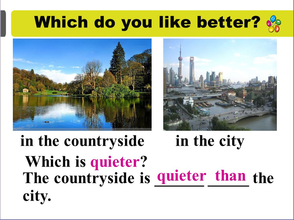 Task 4 Talk about the countryside and the city.