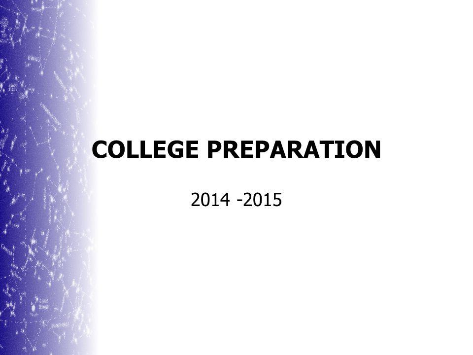 COLLEGE PREPARATION 2014 -2015