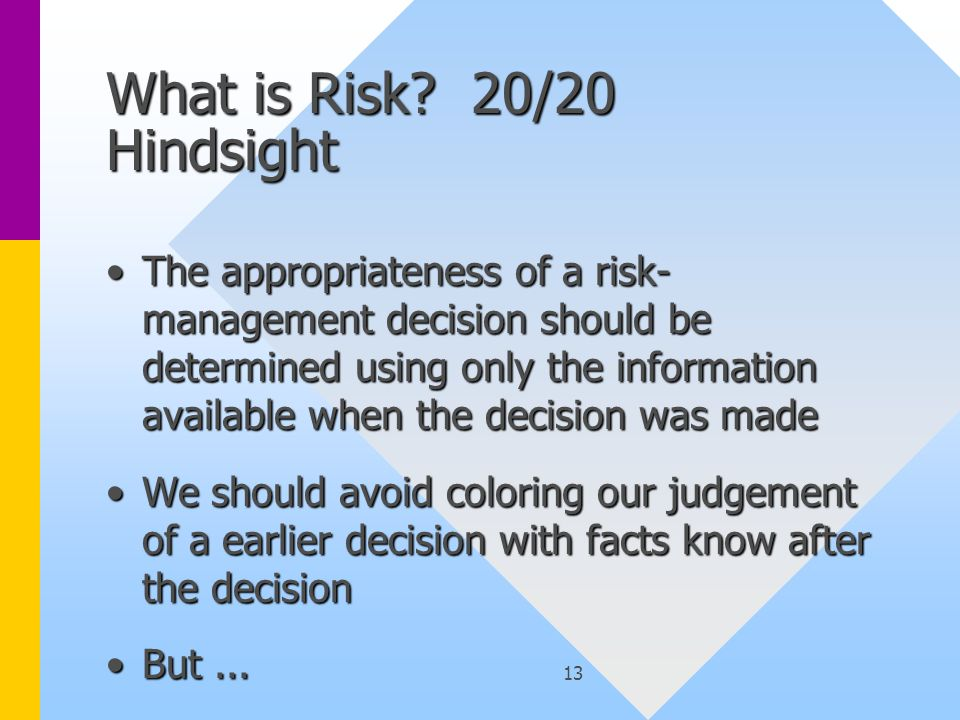 13 What is Risk.