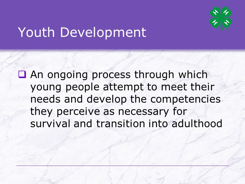 Positive Youth Development  Is positive and productive for both youth and their communities