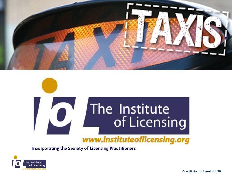 © Institute of Licensing 2009