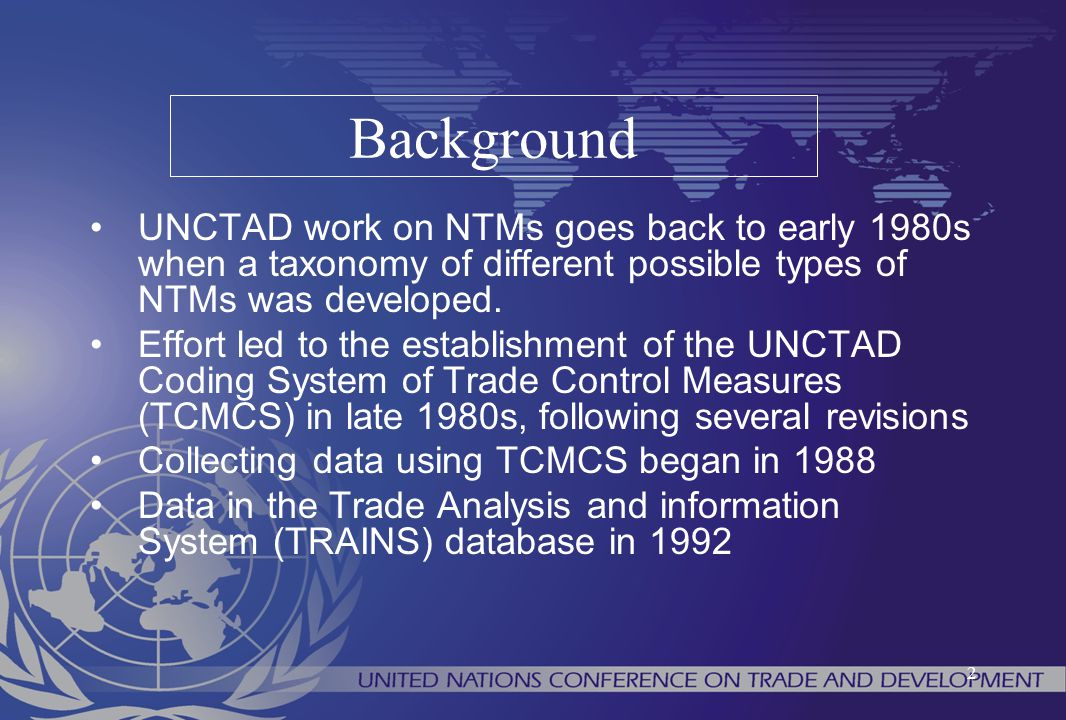 13 UNCTAD Secretary General's Group of Eminent Persons on NTBs (GNTB): 6 July 2006 and 5 November 2009, Geneva Multi-Agency Support Team for GNTB (MAST): Conducted 5 meetings from Oct.