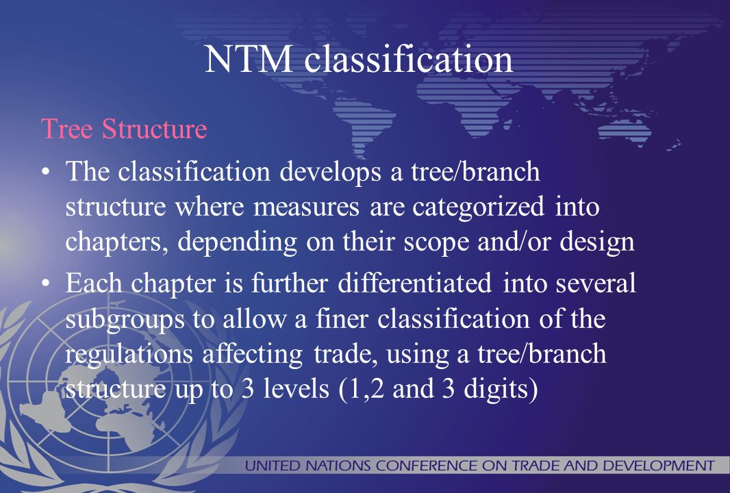 NTM classification Tree Structure The classification develops a tree/branch structure where measures are categorized into chapters, depending on their