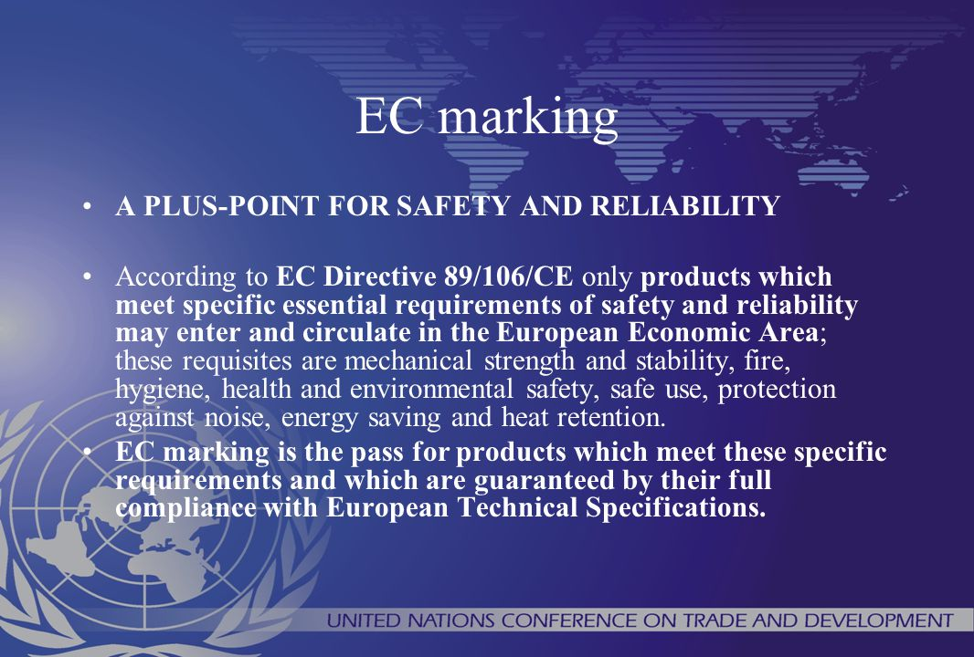 EC marking A PLUS-POINT FOR SAFETY AND RELIABILITY According to EC Directive 89/106/CE only products which meet specific essential requirements of saf