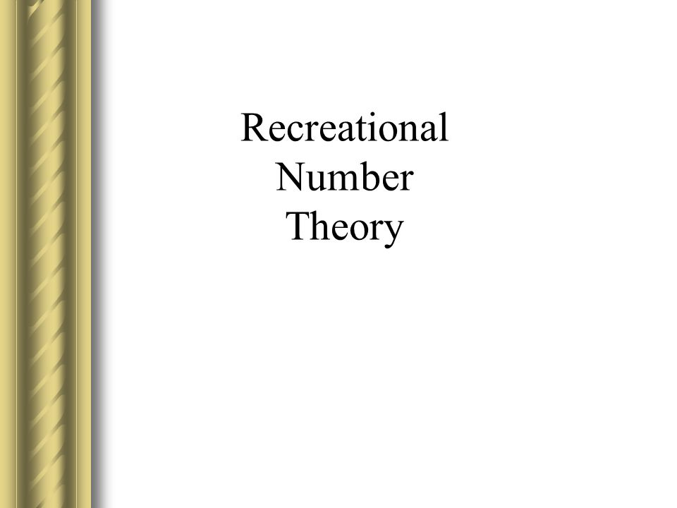 Recreational Number Theory