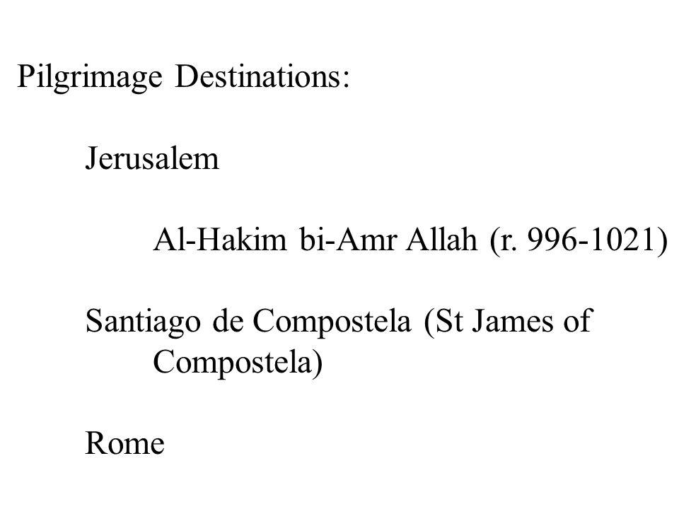 Pilgrimage Destinations: Jerusalem Al-Hakim bi-Amr Allah (r.