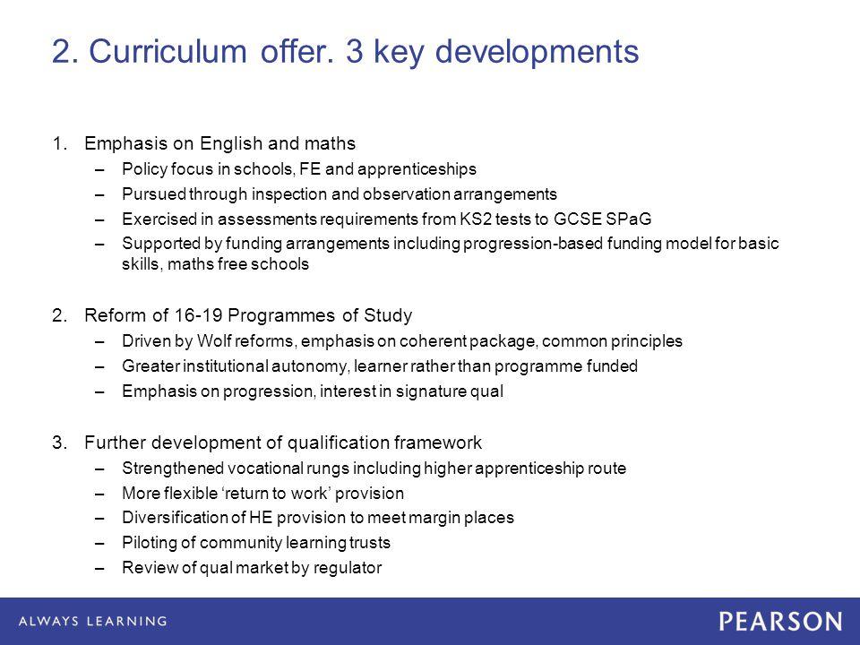 2. Curriculum offer.