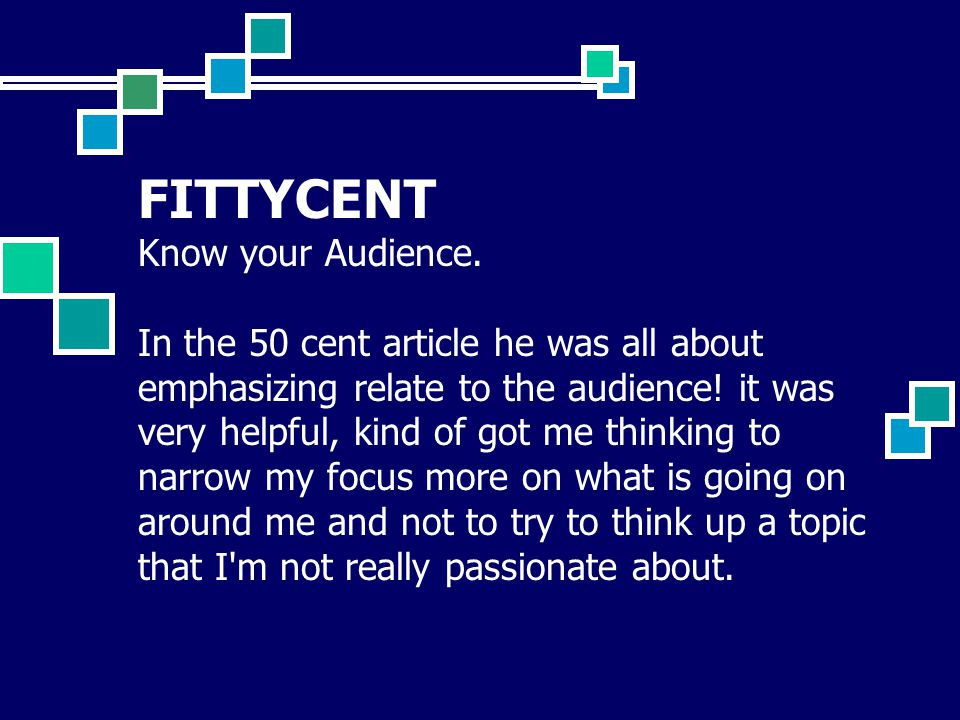 FITTYCENT Know your Audience.