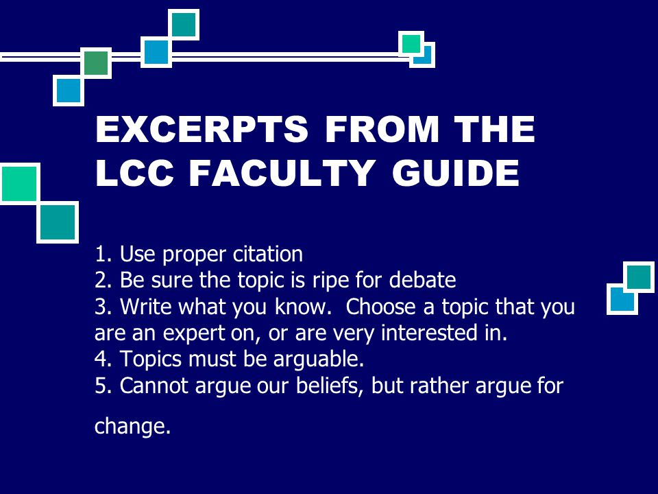 EXCERPTS FROM THE LCC FACULTY GUIDE 1. Use proper citation 2.