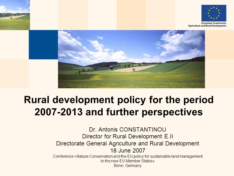 CONSTANTINOU 12  Green-box-compatible: no obligation to reduce payments  Rural development is important almost everywhere in the world  EU RD models and concepts such as LEADER attract growing interest in developing countries 2.