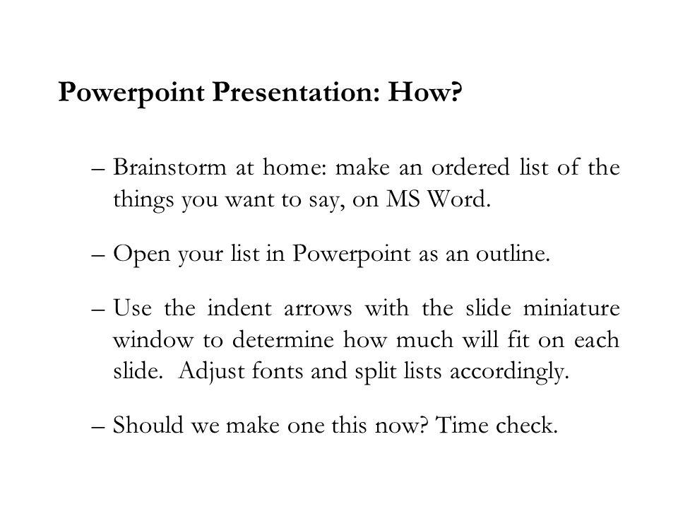 Powerpoint Presentation: How.