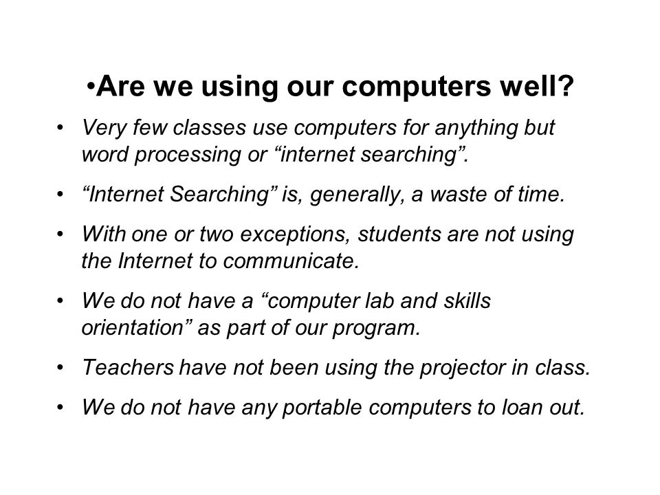 Are we using our computers well.