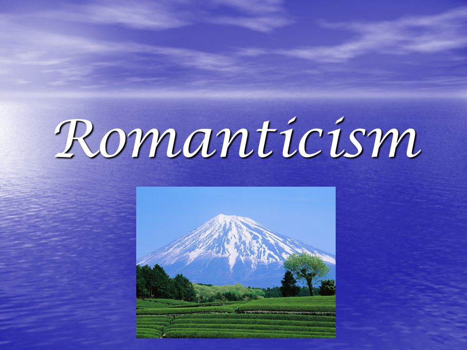 Romanticism Movement associated with imagination and boundlessness Movement associated with imagination and boundlessness Contrasted with Rationalism which is commonly associated with reason and restriction.