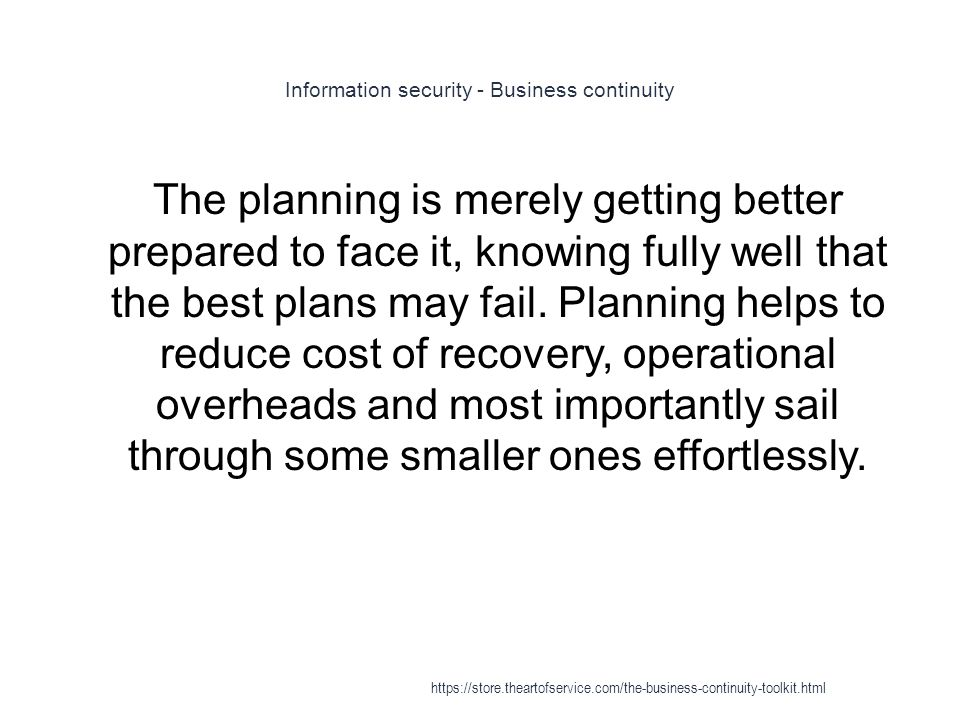 Crisis management - Business continuity planning 1 Each critical function and or/process must have its own contingency plan in the event that one of the functions/processes ceases or fails, then the business/organisation is more resilient, which in itself provides a mechanism to lessen the possibility of having to invoke recovery plans (Osborne, 2007) https://store.theartofservice.com/the-business-continuity-toolkit.html
