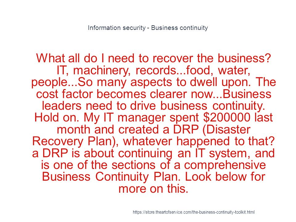 Business continuity - Audit management 1 One of the goals of business continuity is data center automation, which includes audit management https://store.theartofservice.com/the-business-continuity-toolkit.html