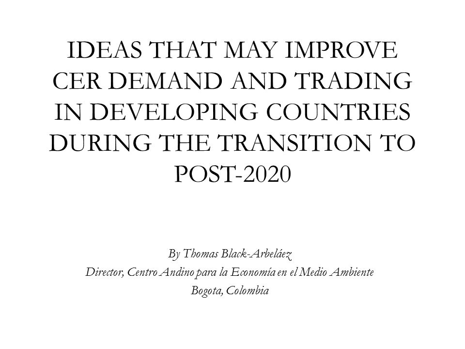 Demand from industrialized nations could return but is probably several years away- post 2020.