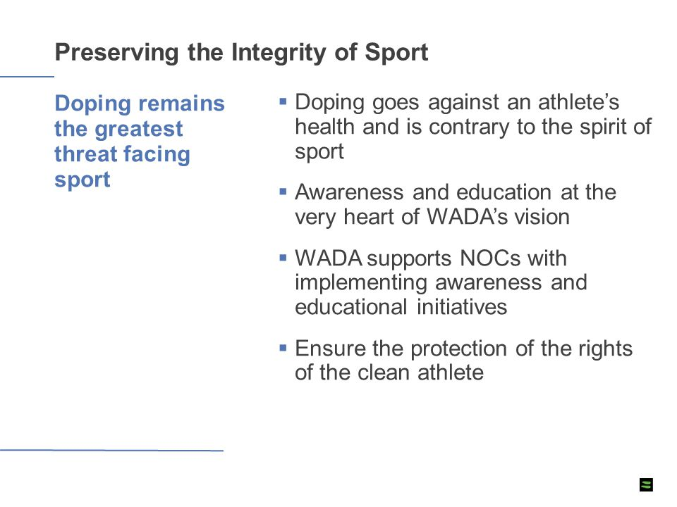  Doping goes against an athlete's health and is contrary to the spirit of sport  Awareness and education at the very heart of WADA's vision  WADA s