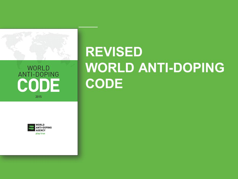 REVISED WORLD ANTI-DOPING CODE