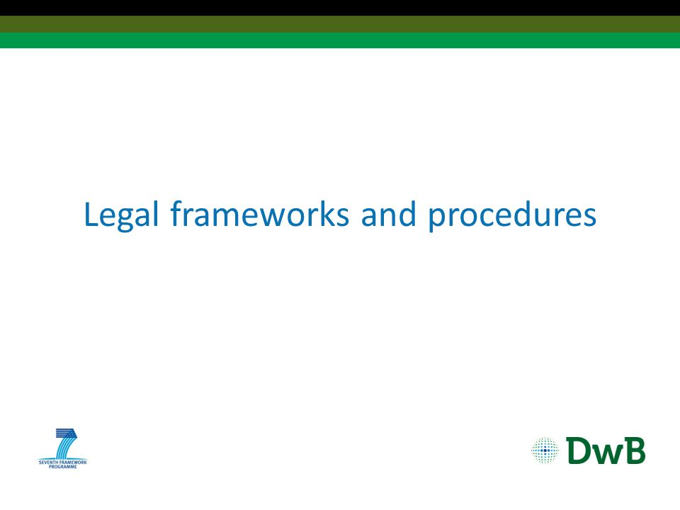 Legal frameworks and procedures